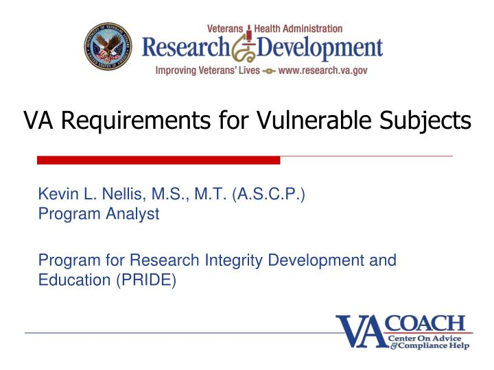 Va requirements for vulnerable subjects l.jpg