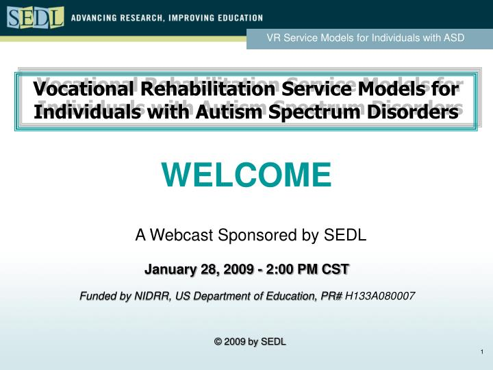 Vocational Rehabilitation Service Models for Individuals with Autism Spectrum Disorders