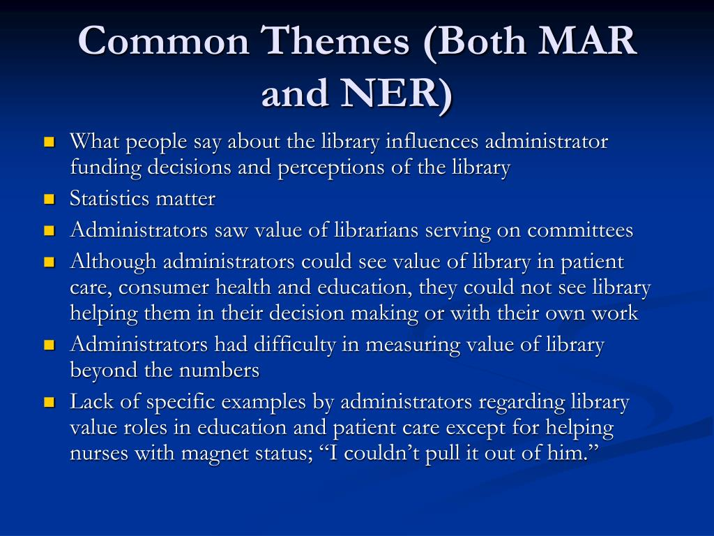 Common Themes (Both MAR and NER)
