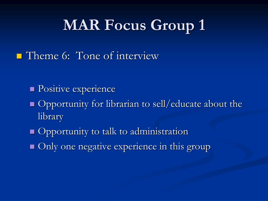 MAR Focus Group 1