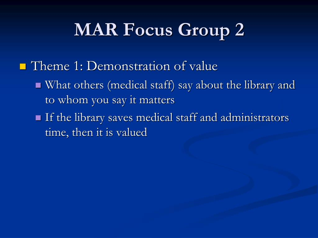 MAR Focus Group 2
