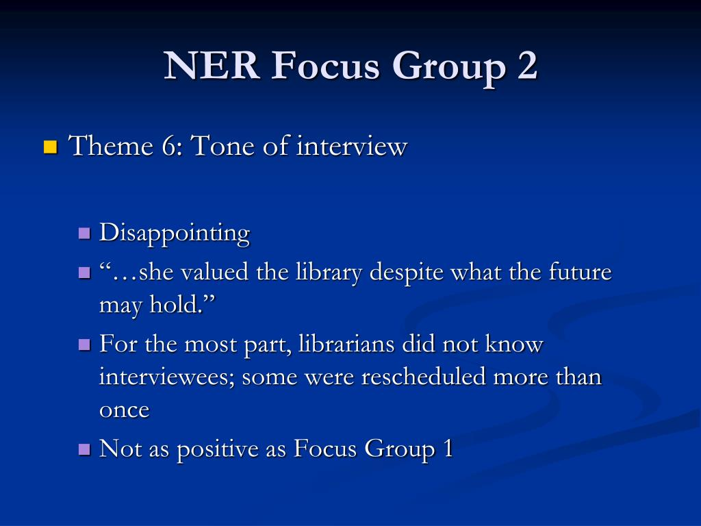 NER Focus Group 2