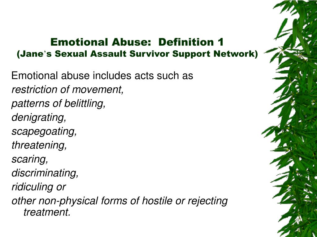 Emotional Abuse:  Definition 1