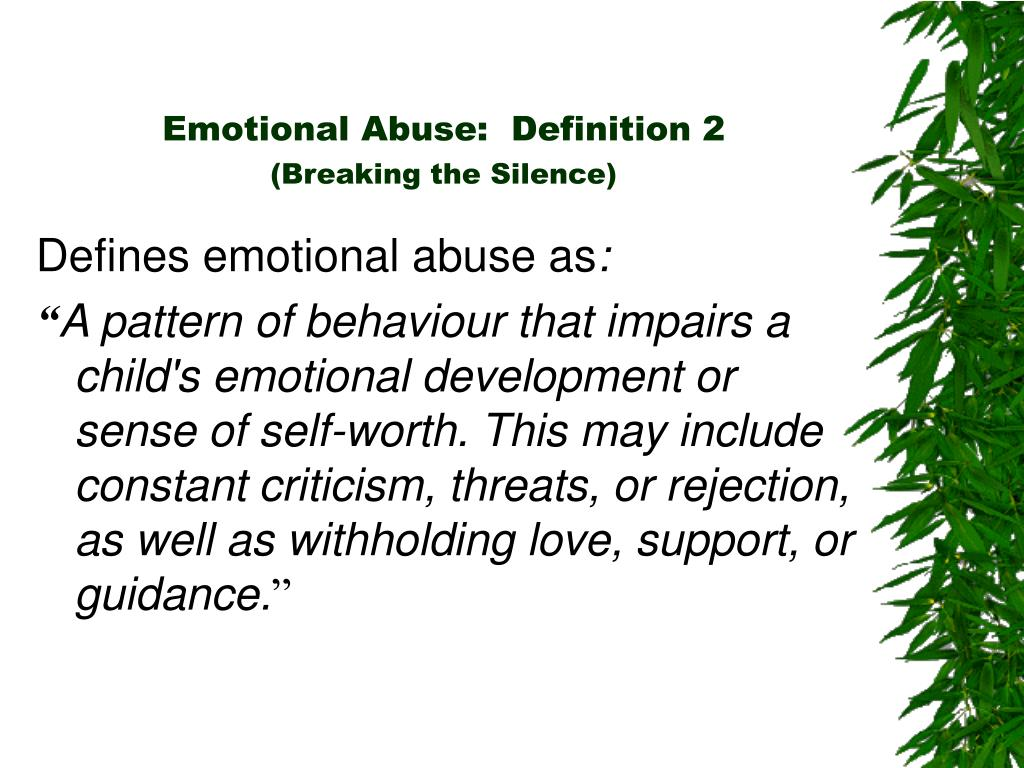 Emotional Abuse:  Definition 2