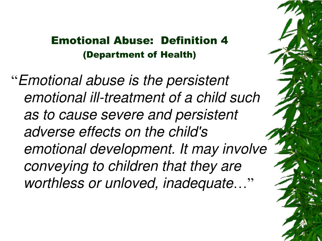 Emotional Abuse:  Definition 4
