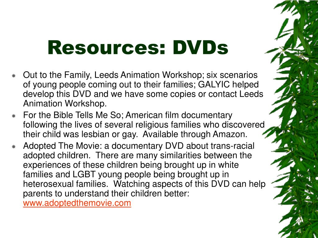 Resources: DVDs