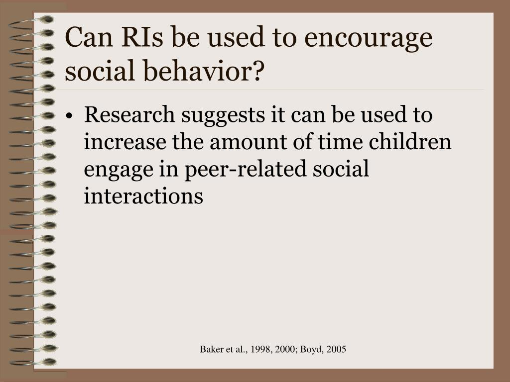 Can RIs be used to encourage social behavior?