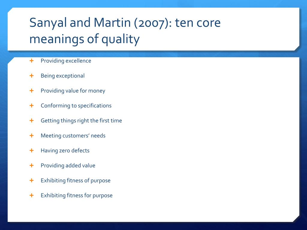 Sanyal and Martin (2007): ten core meanings of quality