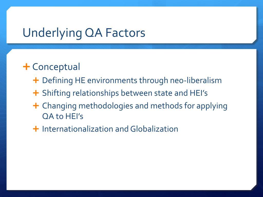 Underlying QA Factors