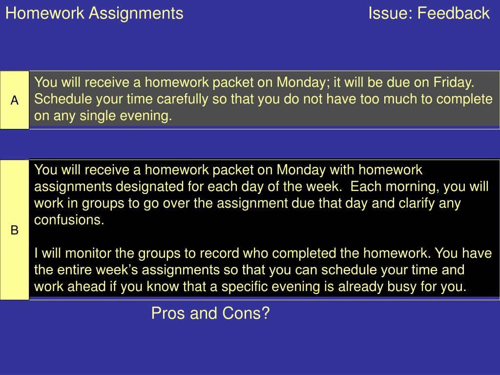 Homework Assignments                                        Issue: Feedback