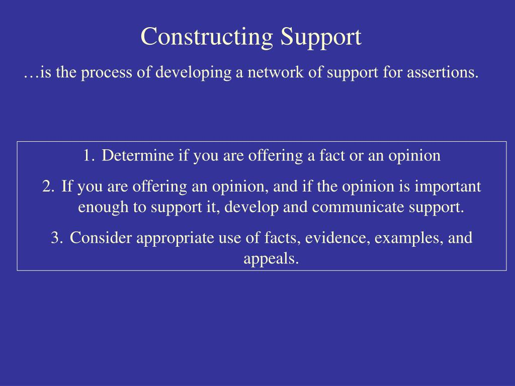 Constructing Support