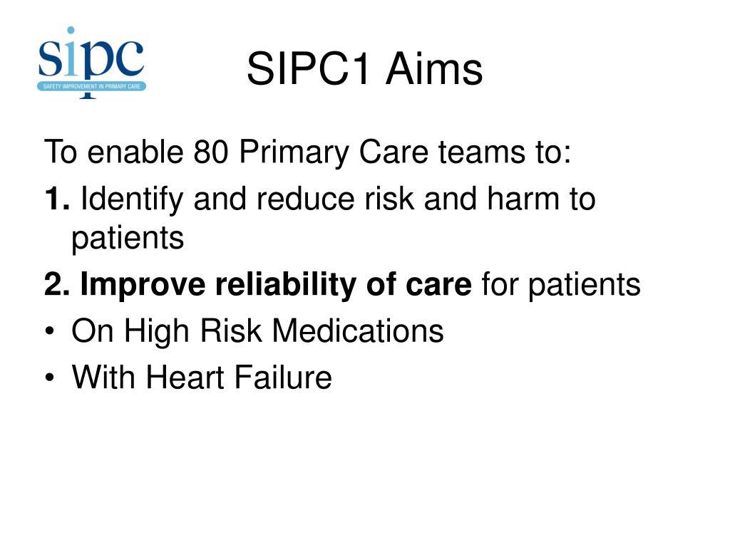 SIPC1 Aims
