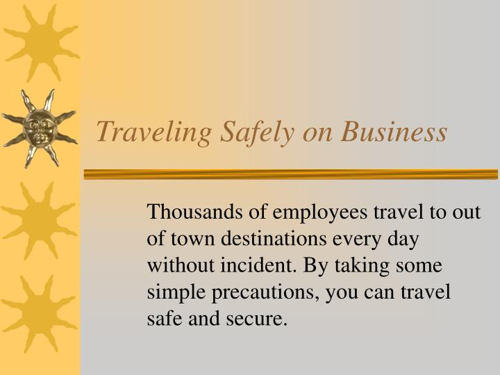 Traveling safely on business