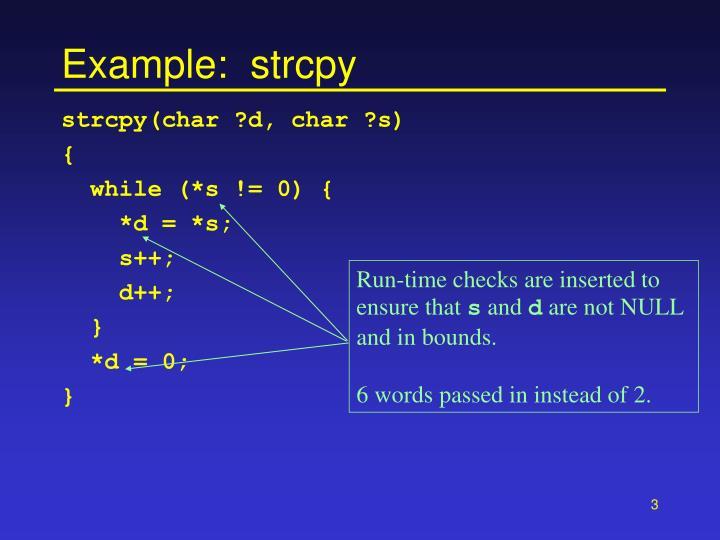 Example:  strcpy