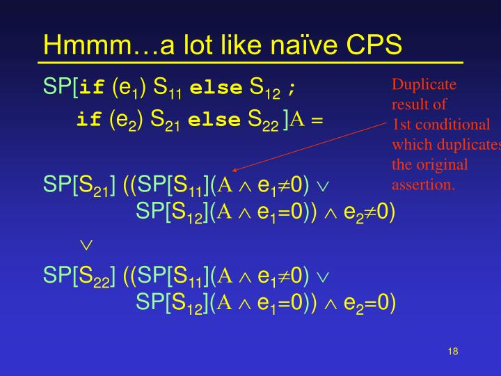 Hmmm…a lot like naïve CPS