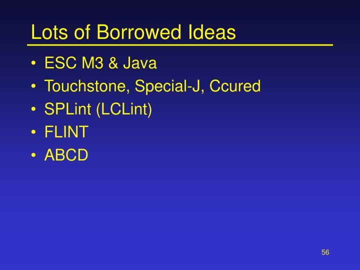 Lots of Borrowed Ideas