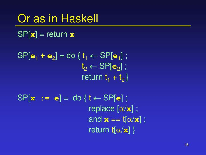 Or as in Haskell