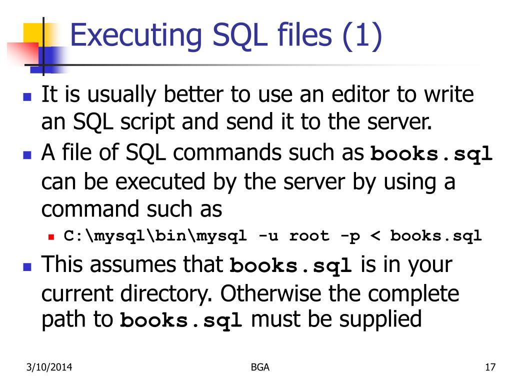 Executing SQL files (1)
