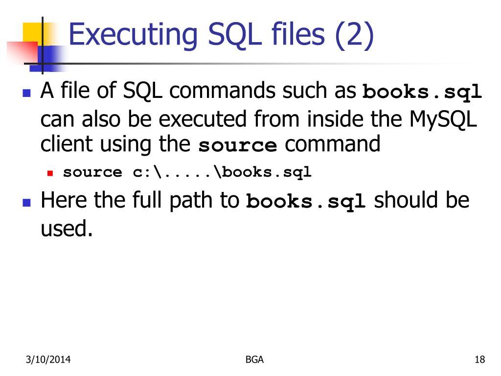 Executing SQL files (2)