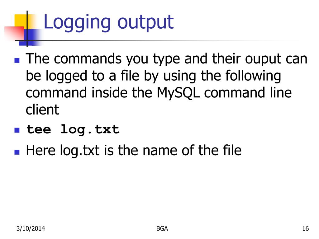 Logging output