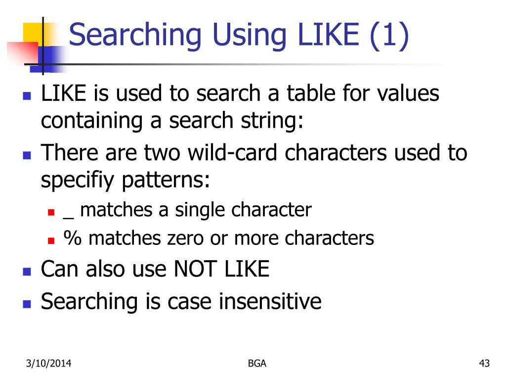 Searching Using LIKE (1)