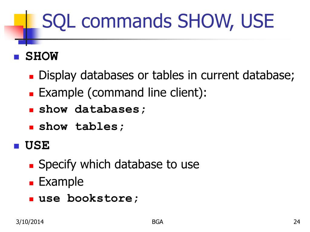 SQL commands SHOW, USE