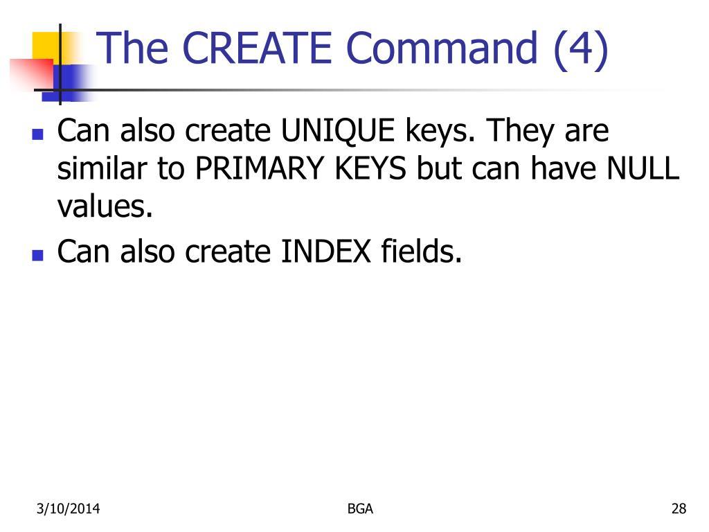 The CREATE Command (4)