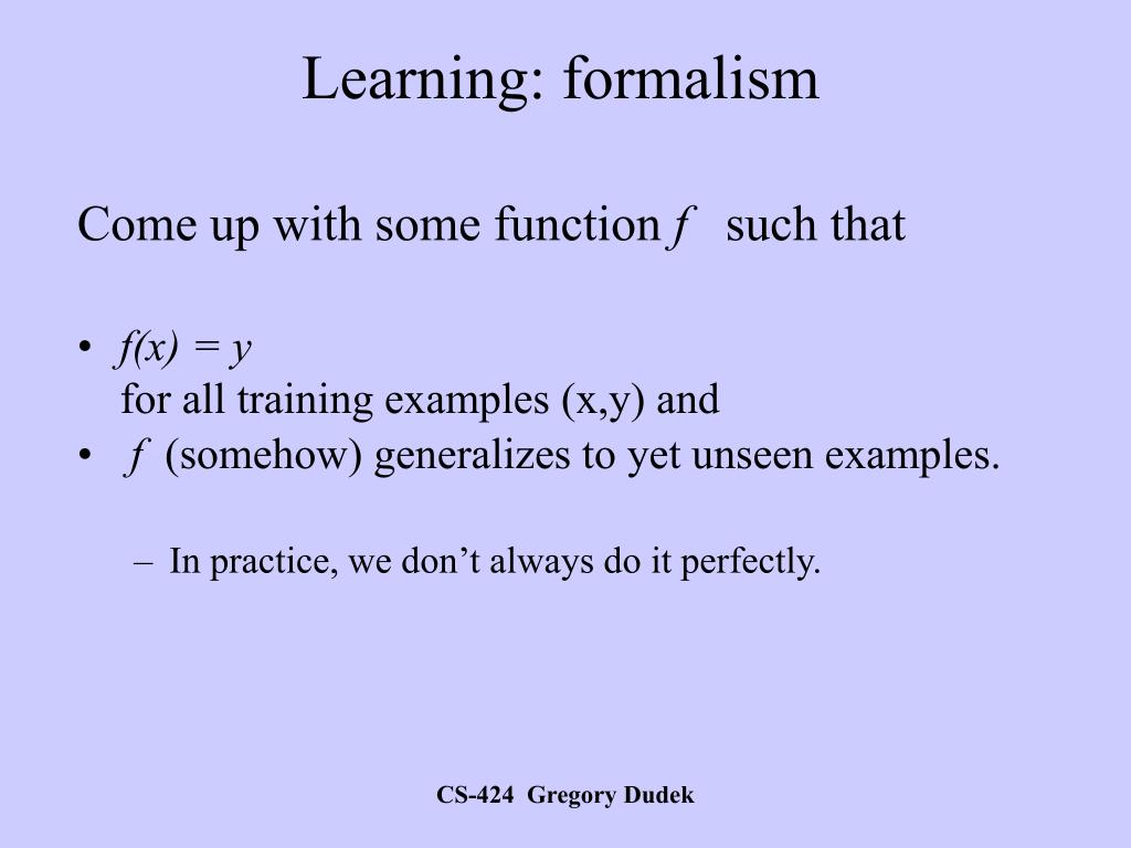 Learning: formalism