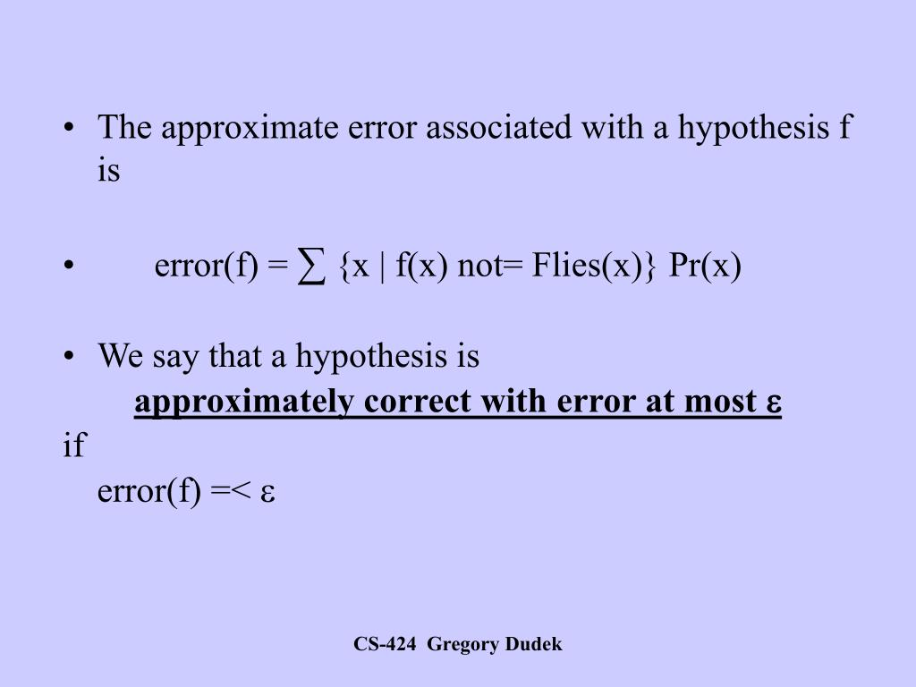 The approximate error associated with a hypothesis f is
