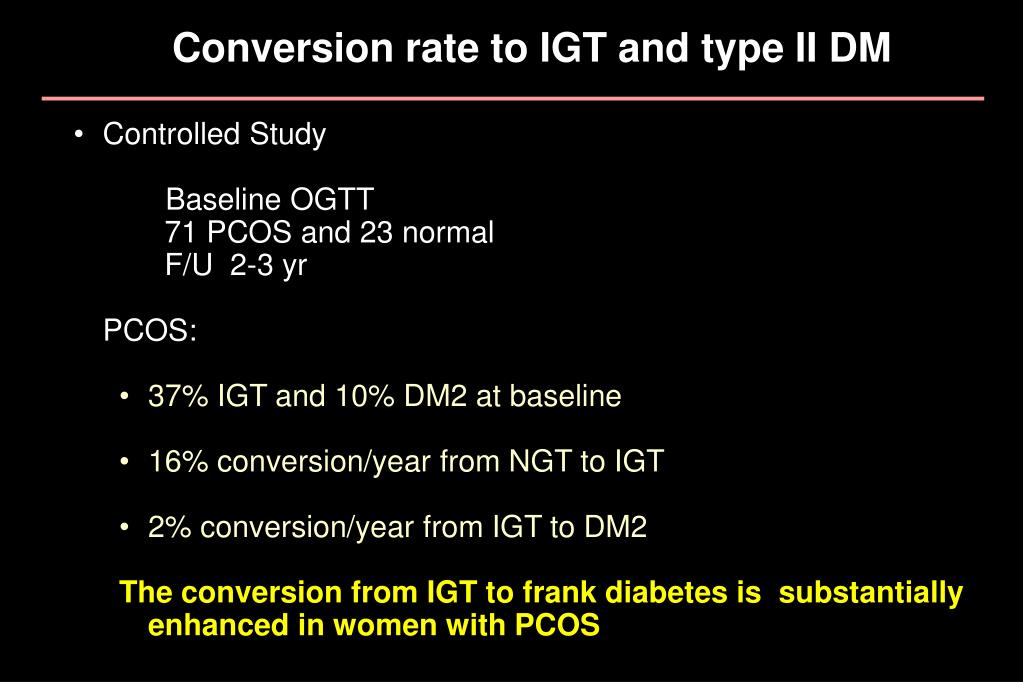 Conversion rate to IGT and type II DM