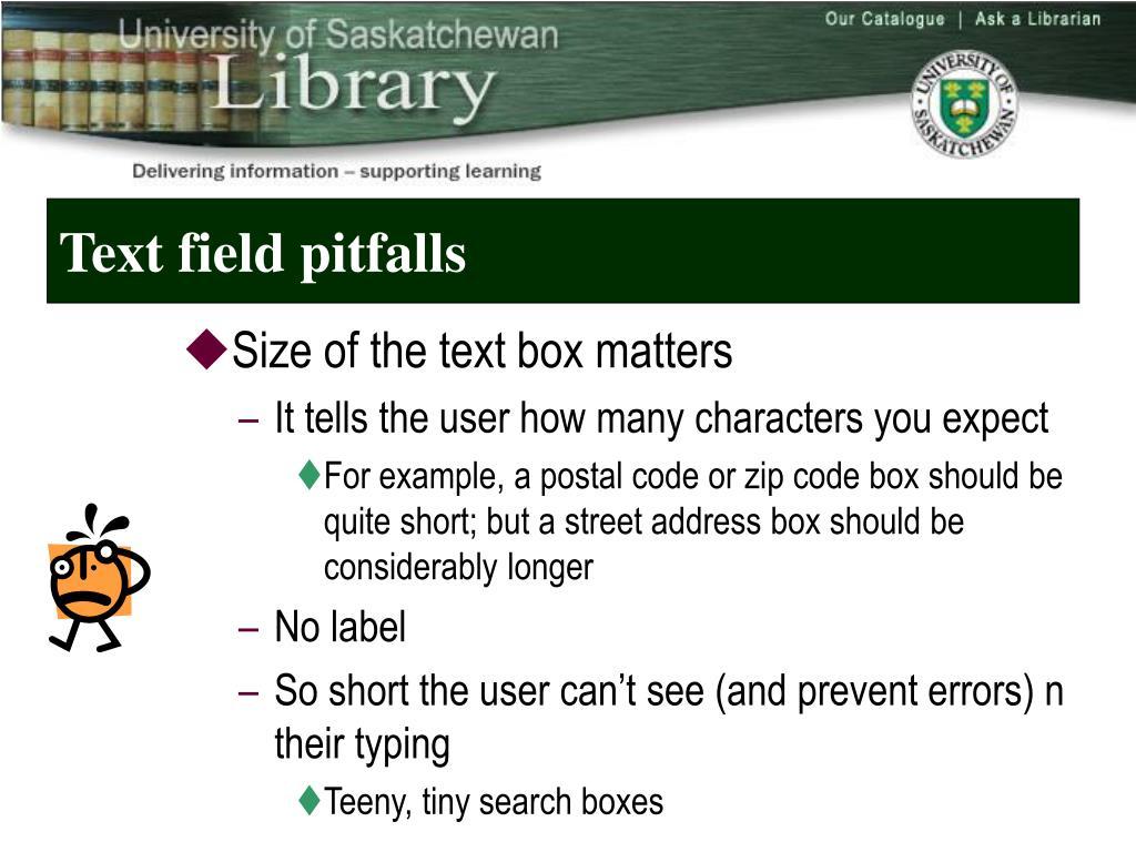 Text field pitfalls