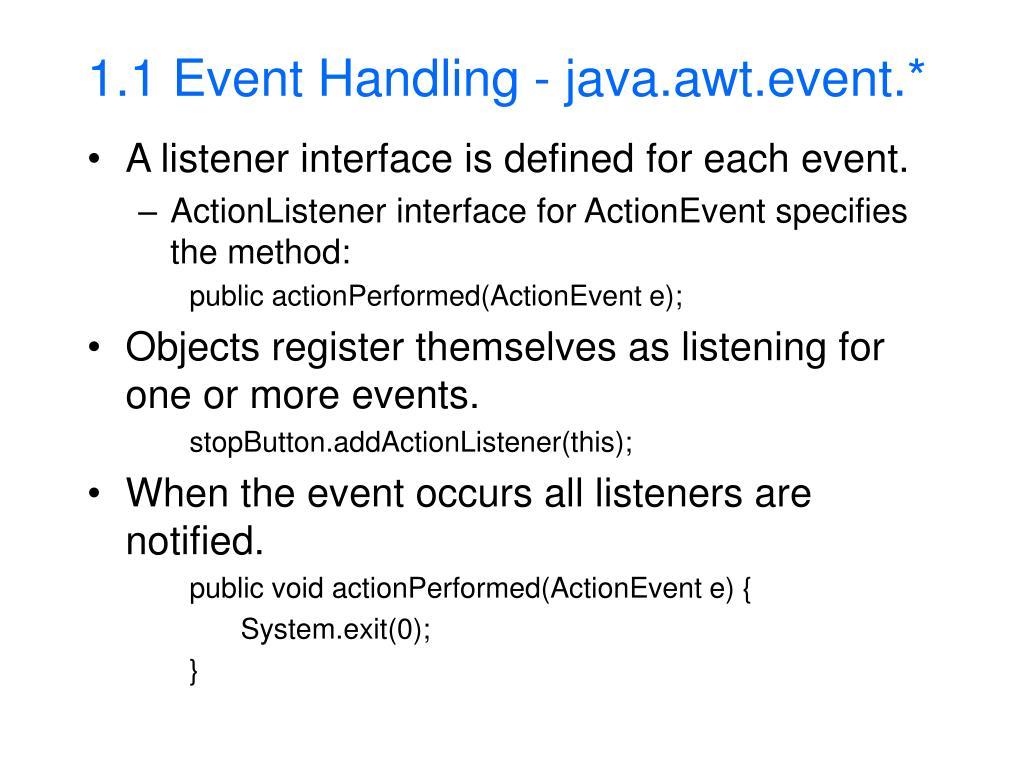 1.1 Event Handling - java.awt.event.*