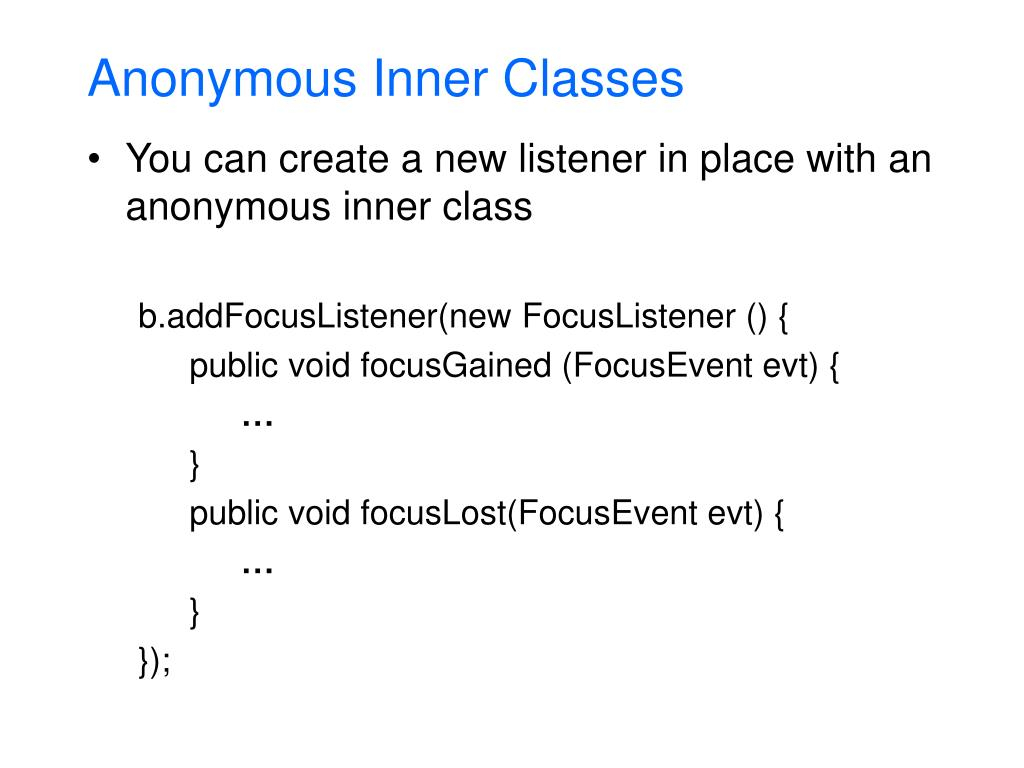Anonymous Inner Classes