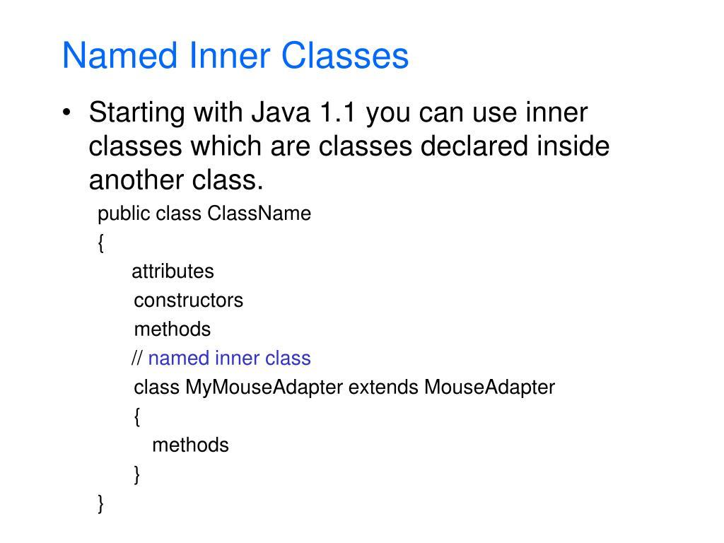 Named Inner Classes