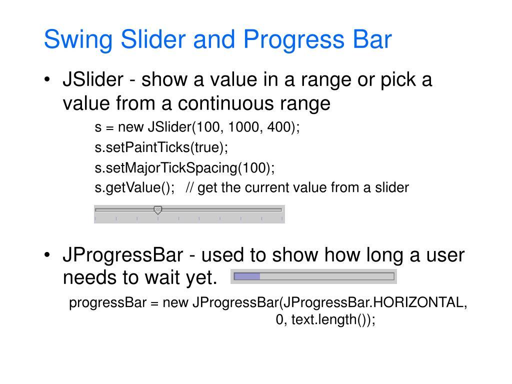 Swing Slider and Progress Bar