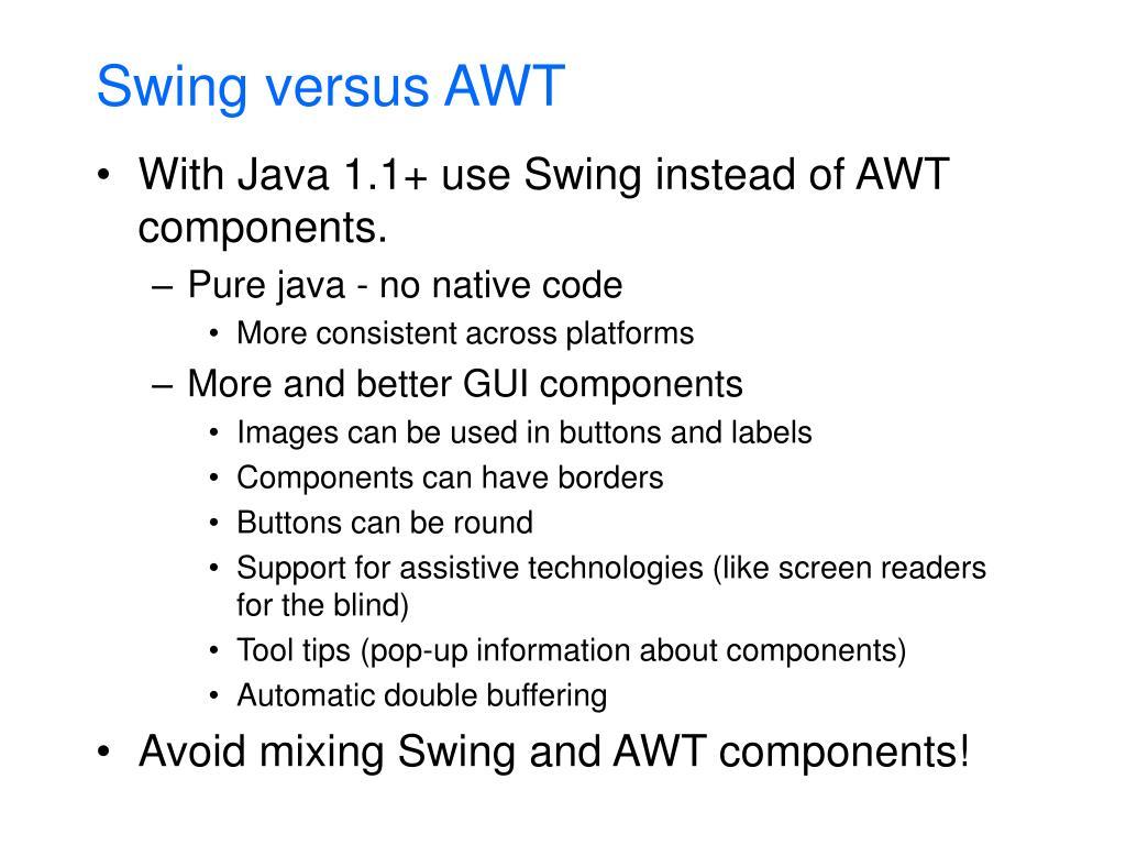 Swing versus AWT