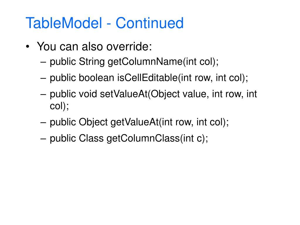 TableModel - Continued