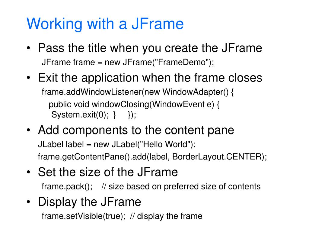 Working with a JFrame