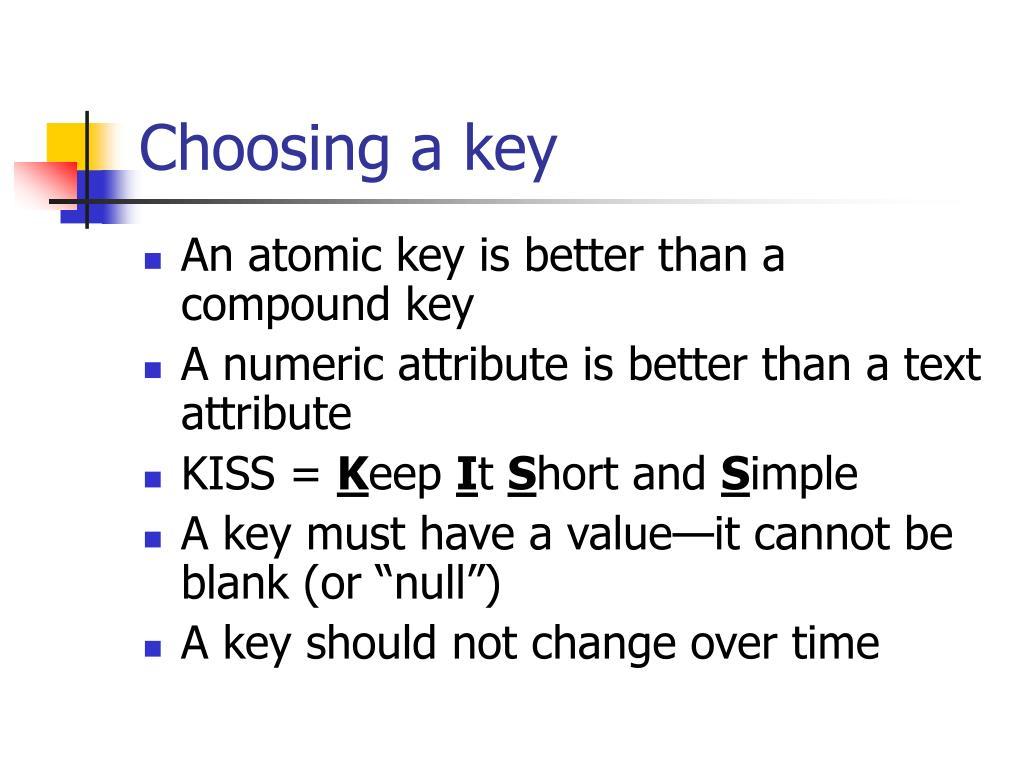 Choosing a key