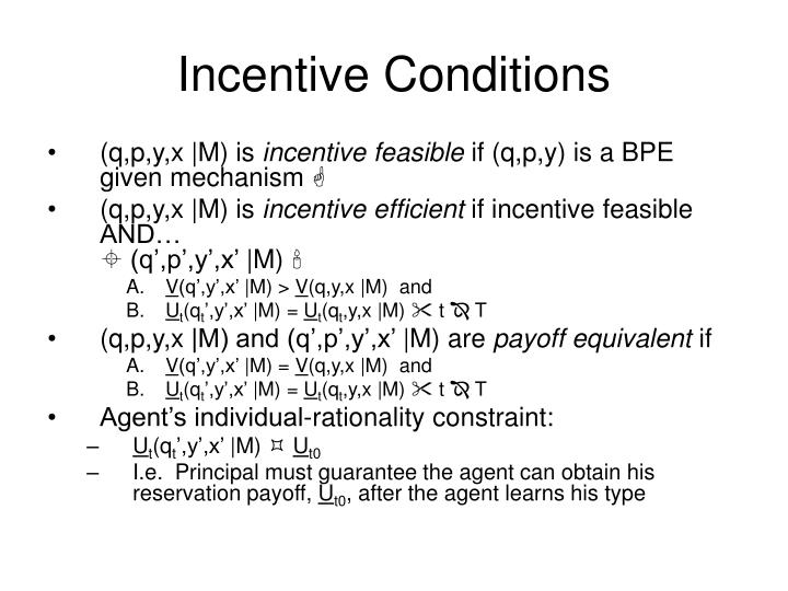 Incentive Conditions