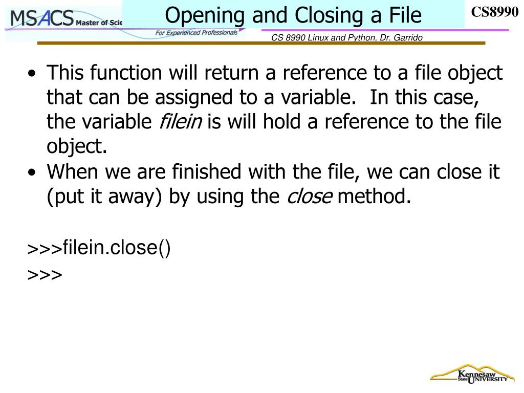 Opening and Closing a File