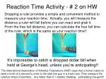 reaction time activity 2 on hw