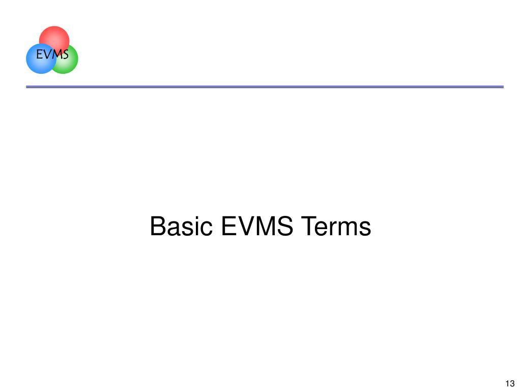 Basic EVMS Terms