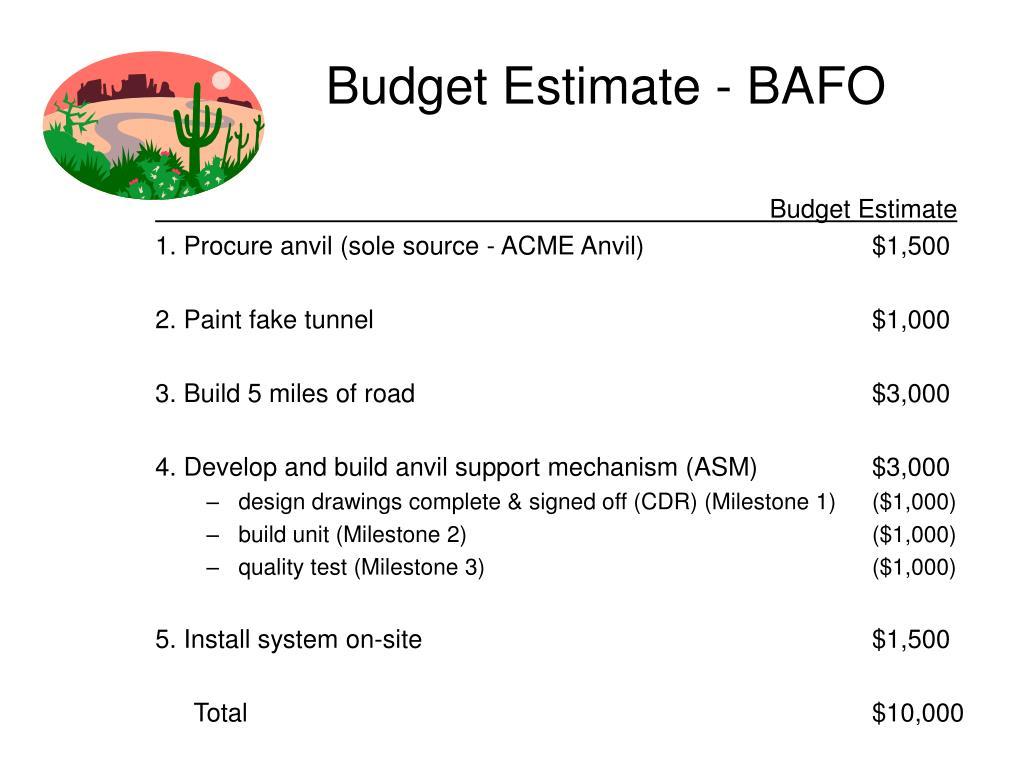 Budget Estimate - BAFO
