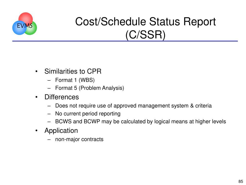 Cost/Schedule Status Report (C/SSR)