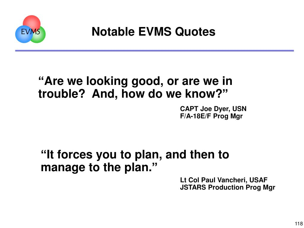 Notable EVMS Quotes