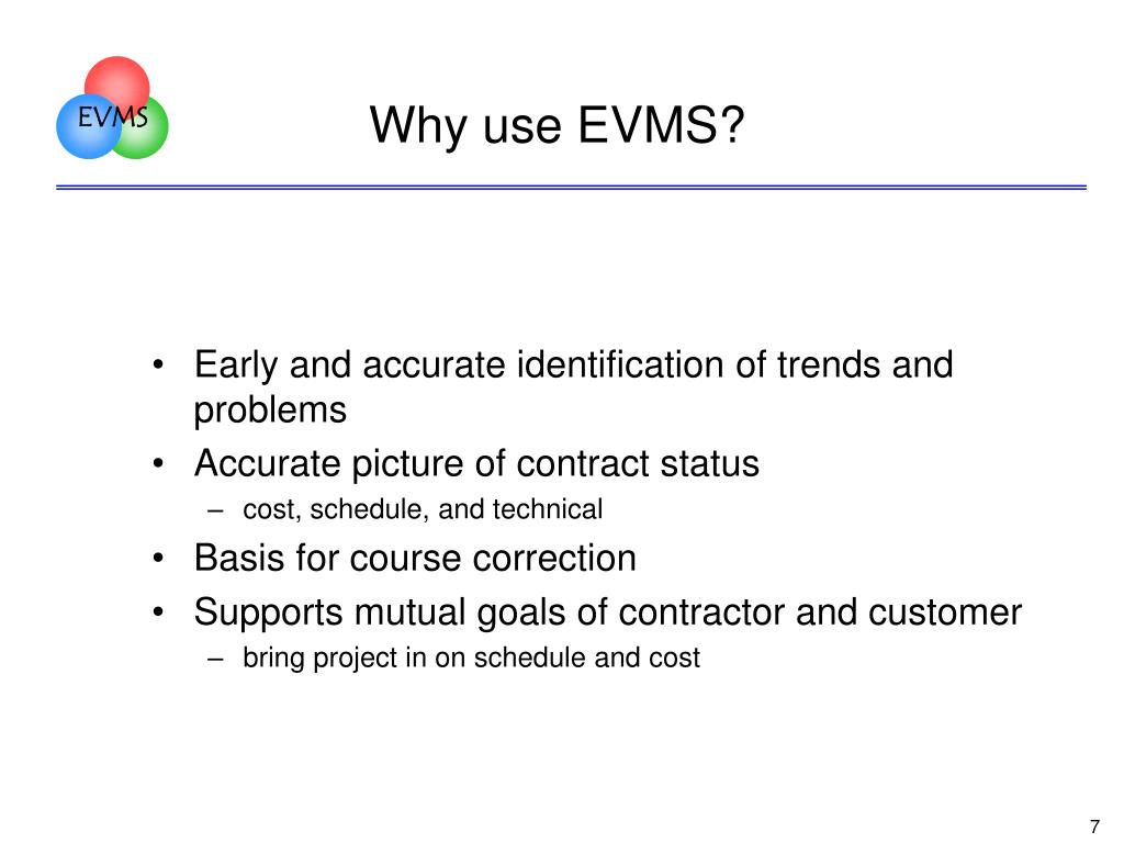 Why use EVMS?