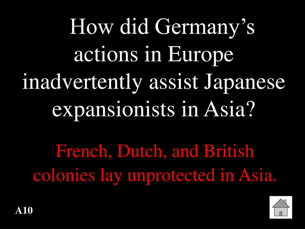 How did Germany's actions in Europe inadvertently assist Japanese expansionists in Asia?