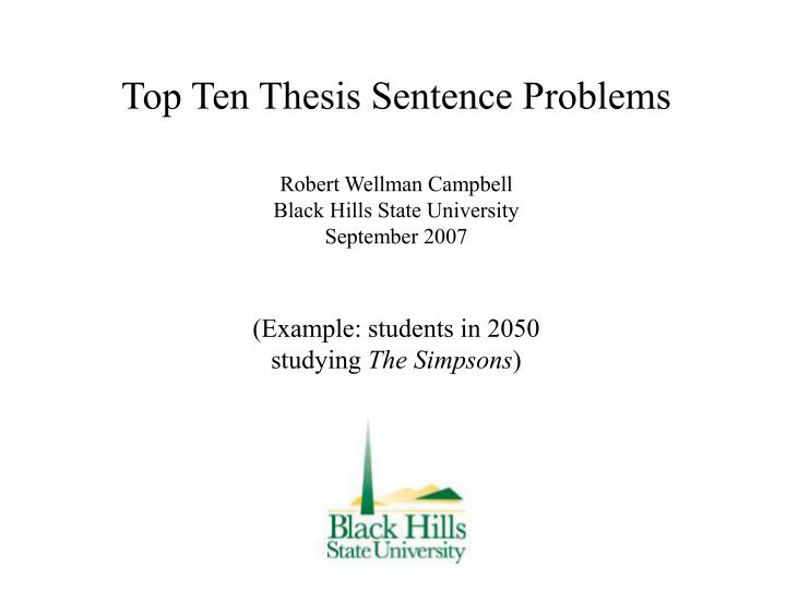 Top Ten Thesis Sentence Problems