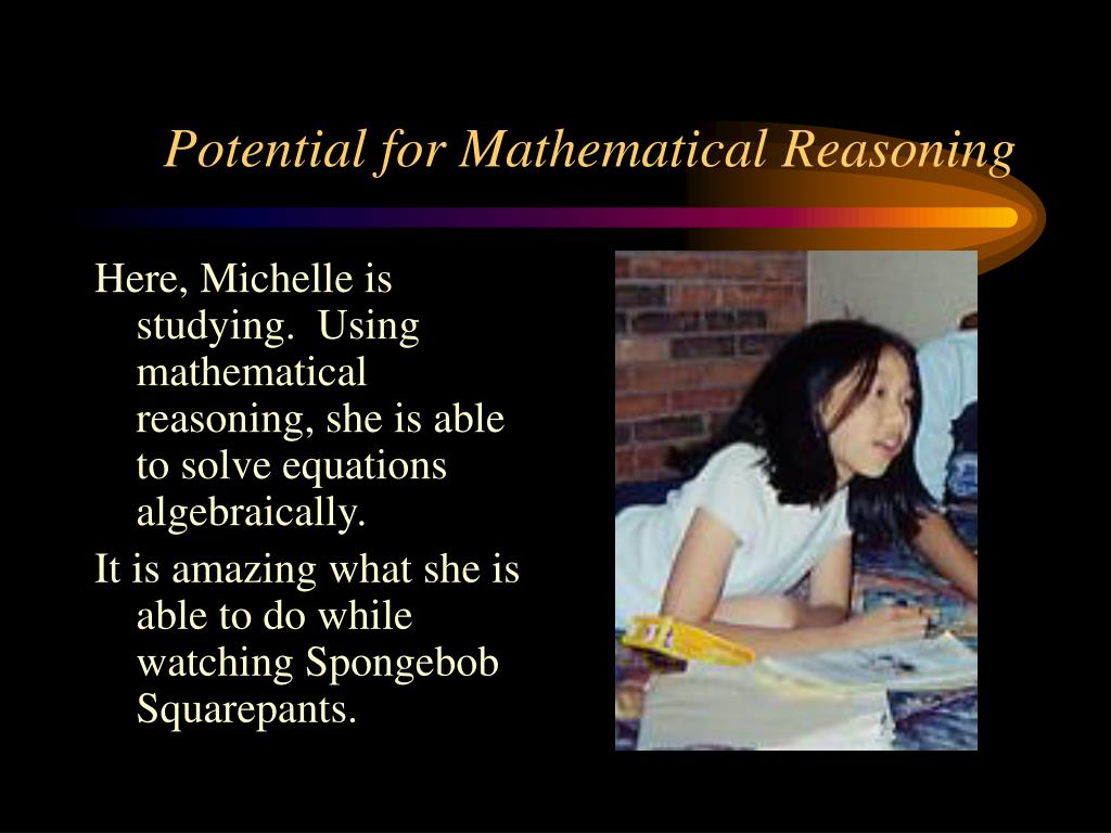 Potential for Mathematical Reasoning